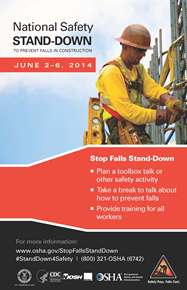 The OSHA National Safety Stand-Down is set for June 2-6, 2014.