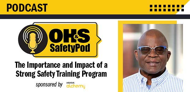 OH&S SafetyPod: The Importance and Impact of a Strong Safety Training Program