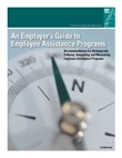 "cover page of ""An Employers Guide to Employee Assistance Programs"""