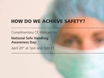The free webinar will be useful to nurses, pharmacists, hospital risk managers, oncology treatment providers, and occupational health and safety consultants. (BD photo)