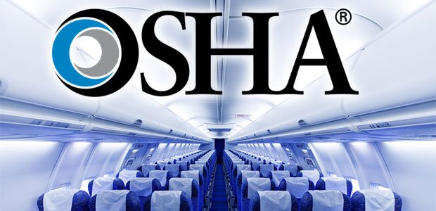 New FAA, OSHA Policy Aims to Protect Aircraft Cabin Crew Members