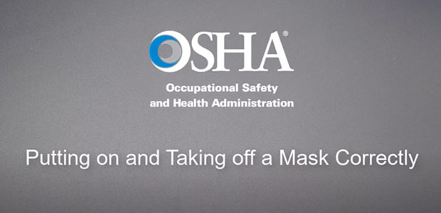 OSHA Provides New Video and Poster on Workplace Respirator Use