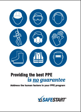 Providing the Best PPE Is No Guarantee: A Guide to Addressing Human Factors in your PPE Program